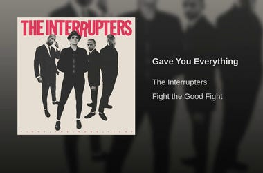 The Interrupters- Gave You Everything (Audio)