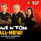 The Hawk and Tom Morning Show