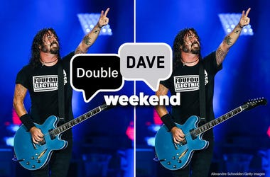 Double Dave weekend