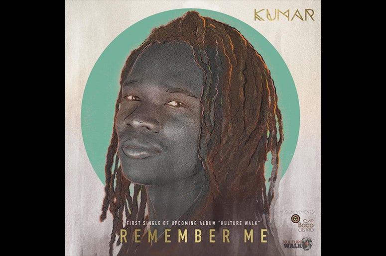 "Kumar - ""Remember Me"""