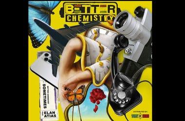Better Chemistry Sometimes