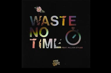 Inna Vision - Waste No Time