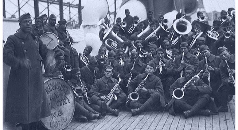 The 369th Infantry aka The Harlem Hellfighters was a unit of musicians led by James Reese Europe were pioneers of ragtime and jazz.