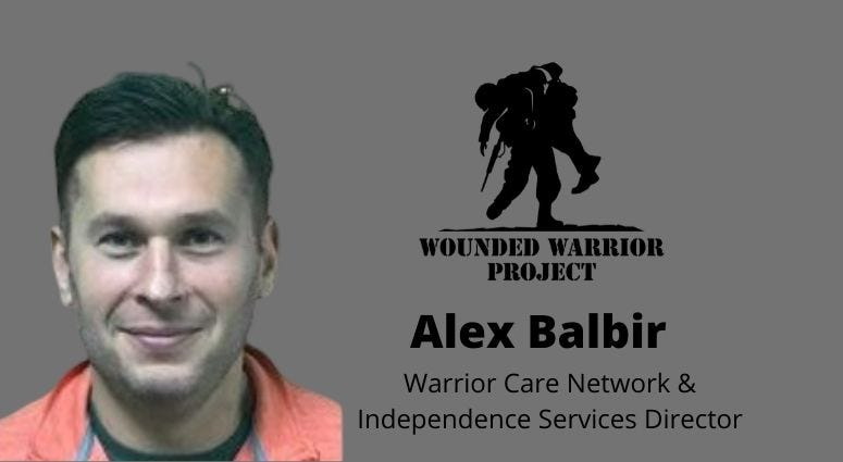 Wounded Warrior Project's Alex Balbir, A Navy Medical Officer and Director of the Warrior Care Network