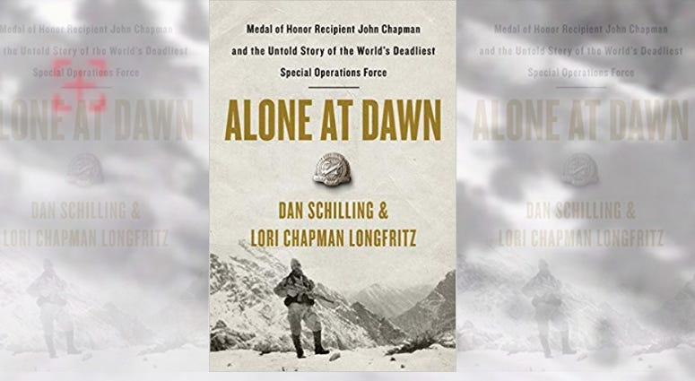 Alone at Dawn, Dan Schilling, John Chapman, Air Force, Combat Controller