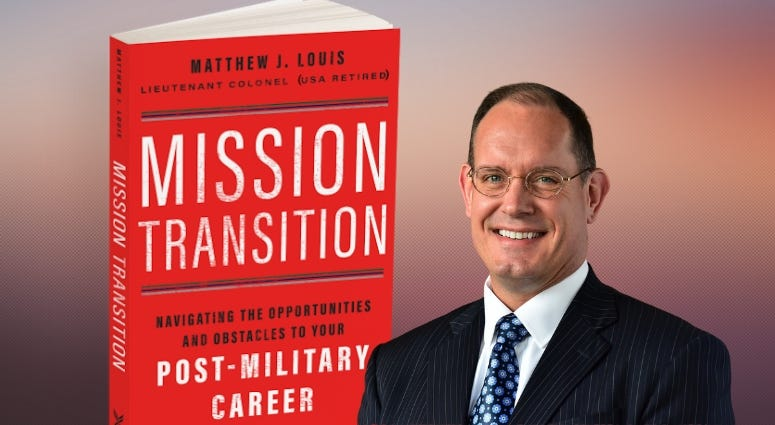 Author and Army veteran Matthew J Louis shares advice from :Mission Transition""