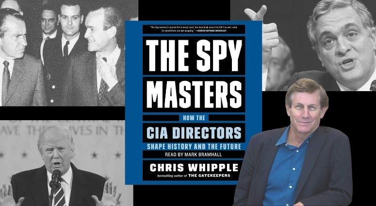 """Author Chris Whipple shares details from his book """"The Spy Masters: How CIA Directors shape our history and the future"""