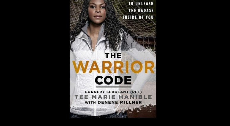 """The Warrior Code,"" by Tee Marie Hanible and Denene Millner"
