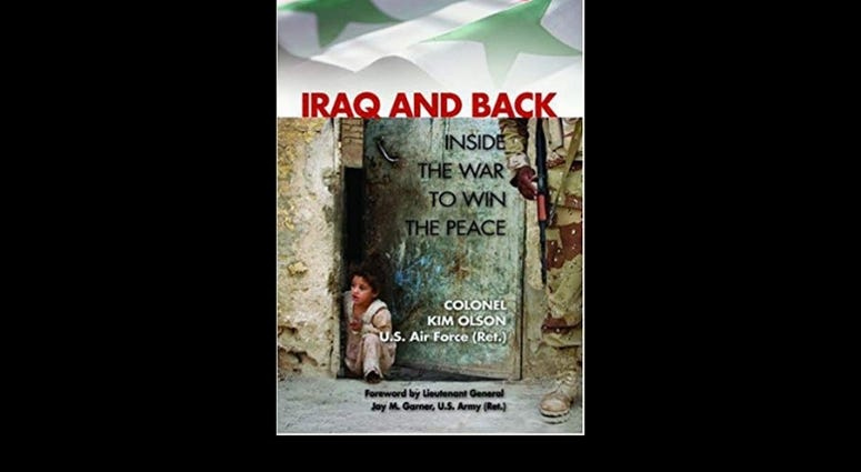 """Iraq and Back: Inside the War to Win the Peace,"" by Kimberly Olson"