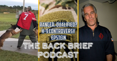A K-9 Controversy, Ranger (Qualified?), and Epstein!