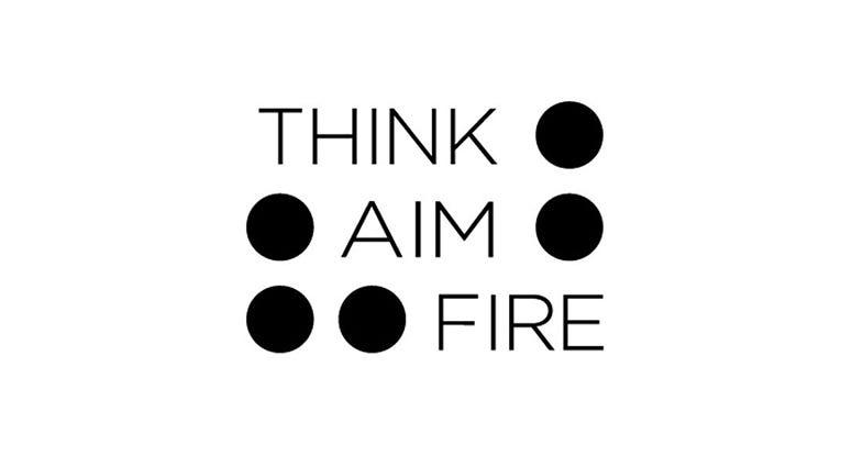 Think Aim Fire