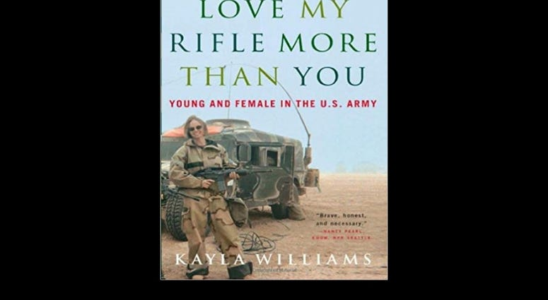 """Love my rifle more than you,"" by Kayla Williams"
