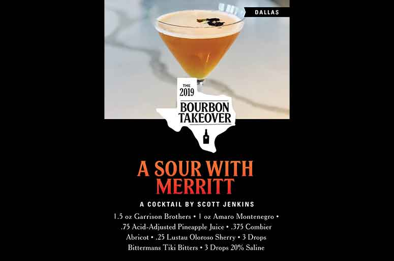 The Bourbon Takeover Of Texas - Dallas: A Sour With Merritt A Cocktail By Scott Jenkins