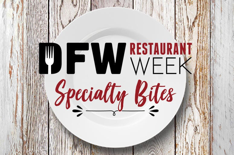 DFW Restaurant Week 'Specialty Bites'