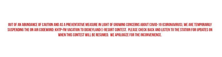 KHTP Disneyland Resort contest postponed