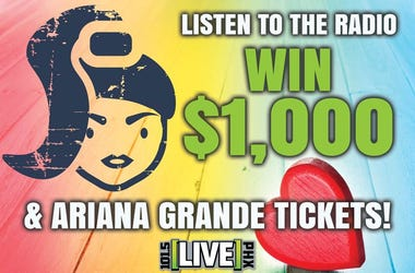 $1,000 CASH + ARIANA GRANDE TIX = SECRET CONTEST!