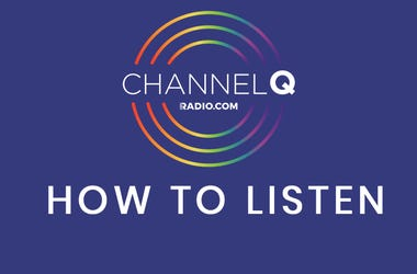 CHANNEL Q How to Listen