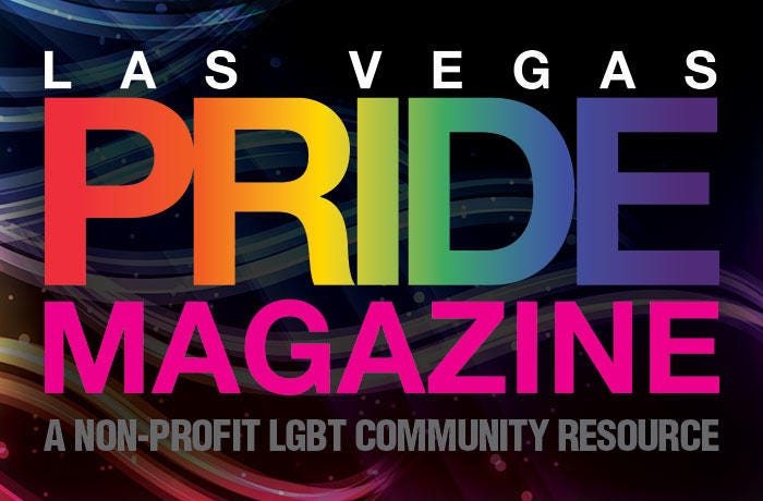 Las Vegas PRIDE Magazine - The PRIDE Issue - #28