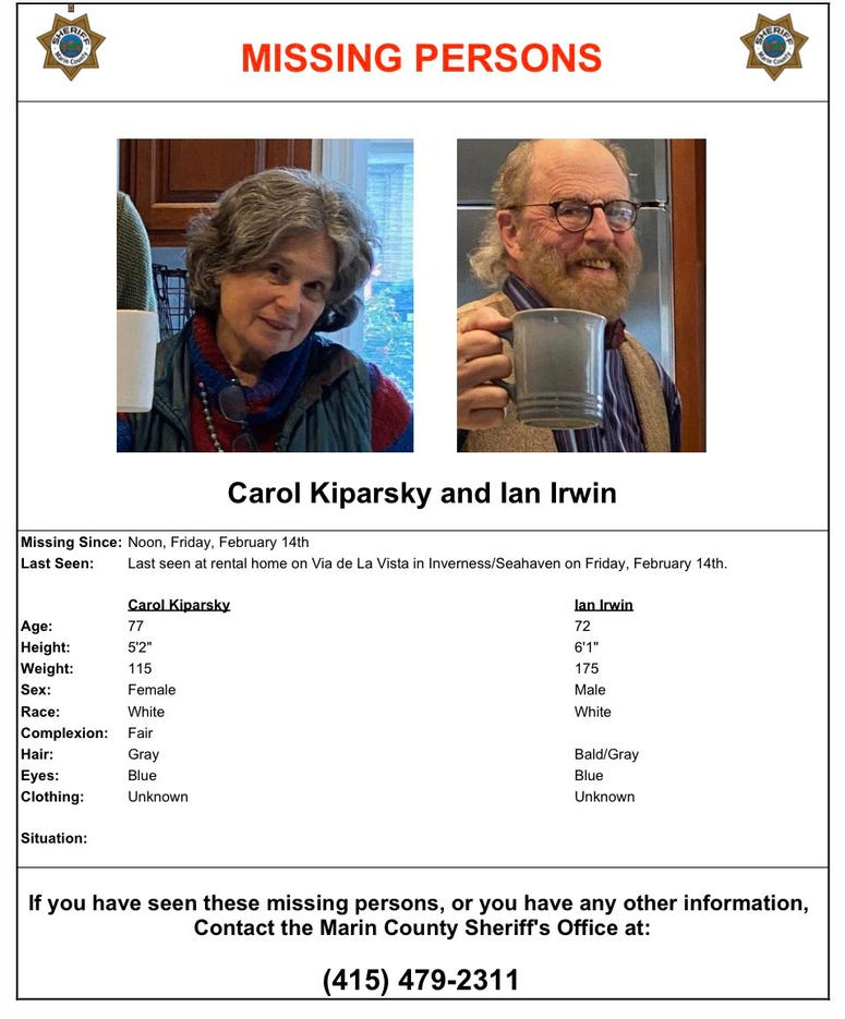 Carol Kiparksy and Ian Irwin, a married couple from Palo Alto, disappeared from rental cabin in Inverness on Feb. 14, 2020.
