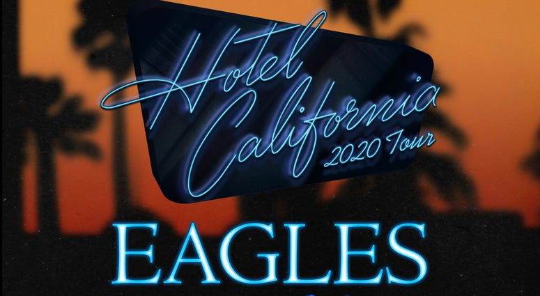 "The Eagles: ""Hotel California"" 2020 Tour"