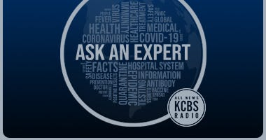 KCBS Radio answers your questions on all things coronavirus every weekday at 9:20 a.m.