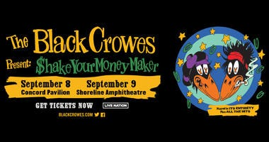 The Black Crowes present $hake Your Money Maker