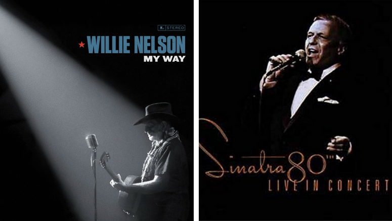 Willie Nelson - 'My Way' and Frank Sinatra - 'Sinatra 80th'