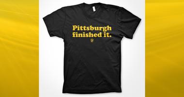 Pittsburgh Finished It Shirt