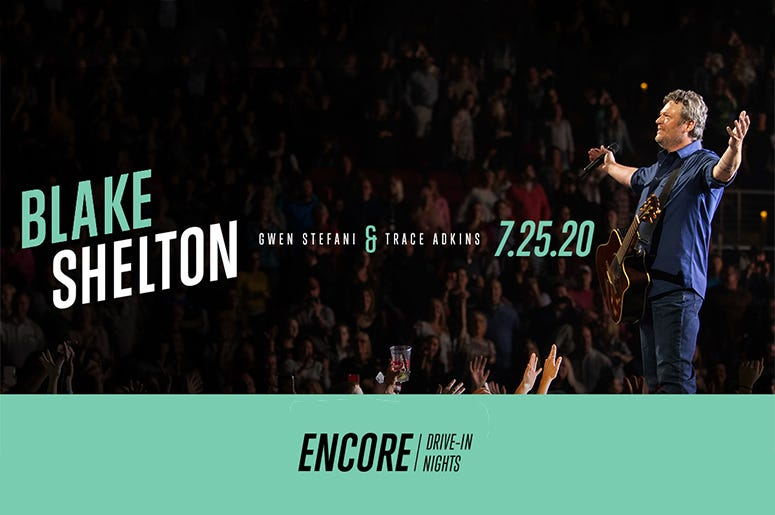 Encore Drive-In Nights presents Blake Shelton