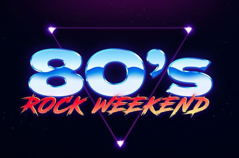 80s Rock Weekend