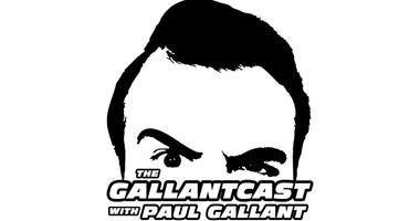 Gallantcast with Paul Gallant