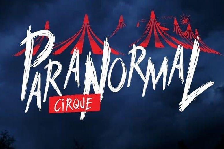 Paranomal Cirque