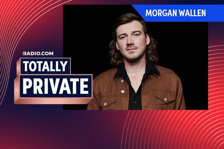 Morgan Wallen Totally Private