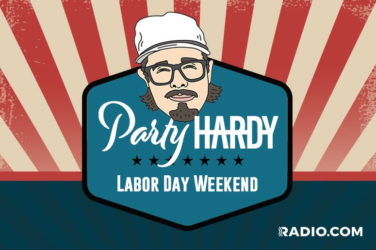 Party Hardy Labor Day Weekend