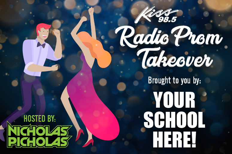 Kiss 98.5 Radio Prom Takeover: YOUR SCHOOL HERE