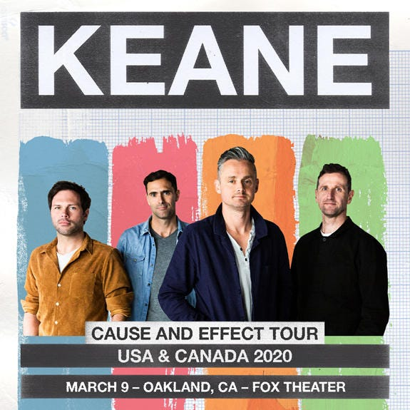 """KEANE - """"Cause and Effect Tour """""""