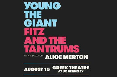 Young The Giant and Fitz and the Tantrums