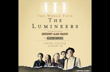 The Lumineers at The Chase Center