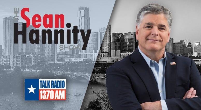 Sean Hannity Listen Live Online Streaming Austin Texas