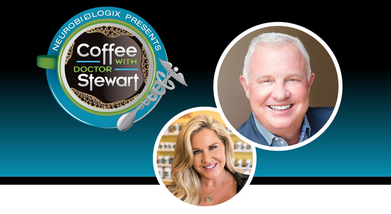 Coffee with Dr. Stewart Neurobiologix Dr. Kendall Stewart