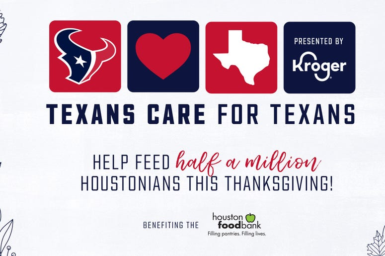 Texans Care for Texans campaign, presented by Kroger, to help our friends and neighbors facing food insecurity through the Houston Food Bank