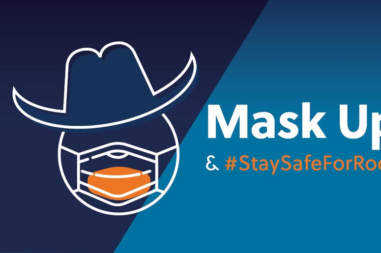 Mask up, stay safe and prepare to rodeo 2021