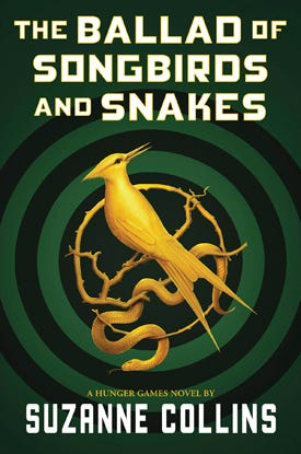 "Suzanne Collins' ""The Ballad of Songbirds and Snakes"""