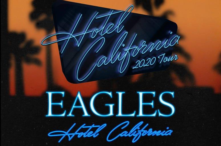 The Eagles: 'Hotel California 2020 Tour'