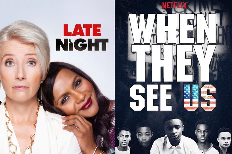 Late Night movie and When They See Us series