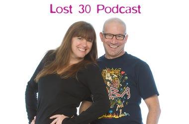 Sarah & Vinnie Lost 30 Minutes Podcast