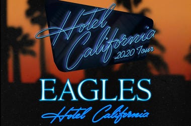 The Eagles: 'Hotel California 2020 Tour'