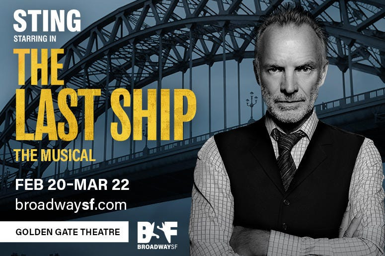 """Sting's Musical """"The Last Ship"""""""