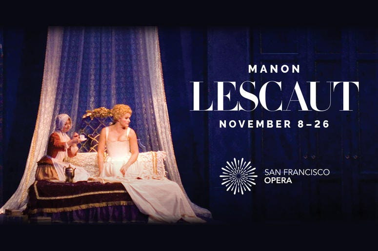 "San Francisco Opera presents ""Manon Lescaut"""