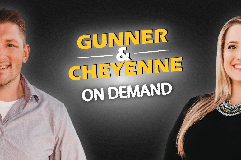 Gunner and Cheyenne on Demand